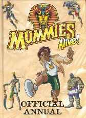Mummies Alive Official Annual: 1999
